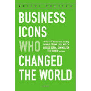 Business Icons Who Changed the World