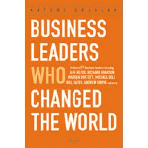 Business Leaders Who Changed the World