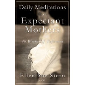 Daily Meditations For Expectant Mothers