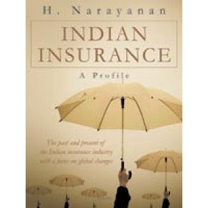 Indian Insurance: A Profile