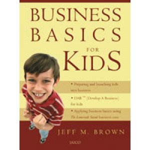 The Kids' Guide to Business
