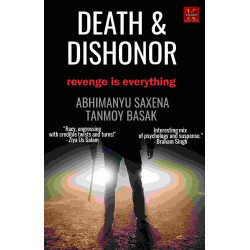 Death and Dishonor: Revenge is Everything (Death & Dishonor)
