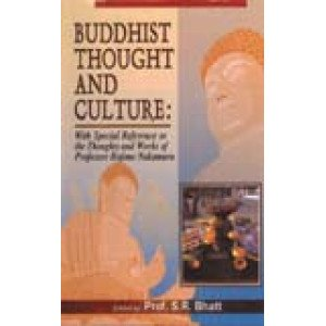 Buddhist Thought and Culture With Special Reference to the Thoughts and Works of Professor Hajime Nakamura