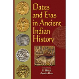 Dates and Eras in Ancient Indian History (in 2 Vols.) Collection of Articles from the Indian Historical Quarterly