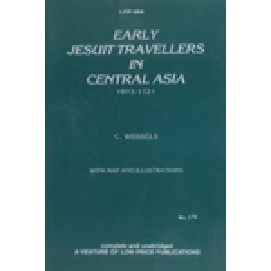 Early Jesuit Travellers in Central Asia 1603-1721
