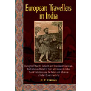 European Travellers in India During the 15th, 16th and 17th Centuries