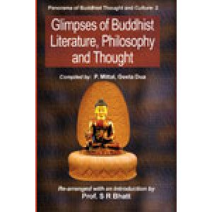 Glimpses of Buddhist Literature, Philosophy and Thought Panorama of Buddhist Thought and Culture: 2