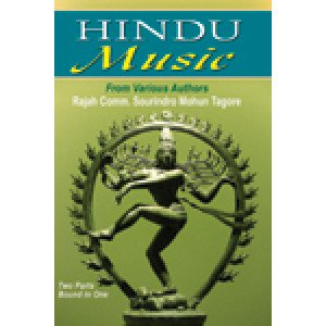 Hindu Music From Various Authors (in 2 Parts Bound in 1)