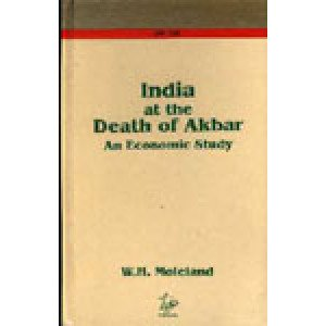 India at the Death of Akbar An Economic Study