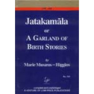 Jatakamala or A Garland of Birth Stories