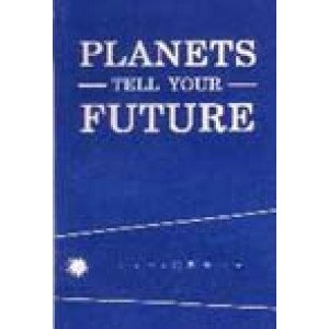 Planets Tell Your Future