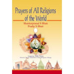 Prayers of All Religions of the World (in 3 Vols.)