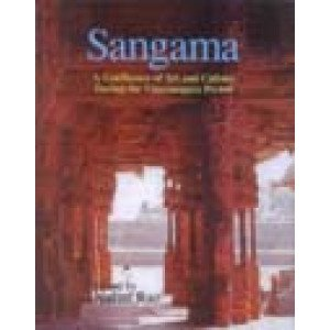 Sangama A Confluence of Art and Culture During the Vijayanagara Period