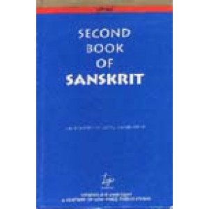 Second Book of Sanskrit Being a Treatise on Grammar with Exercises