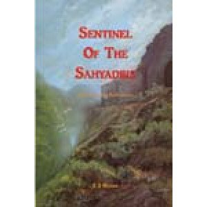 Sentinel of the Sahyadris (Memories and Reflections)