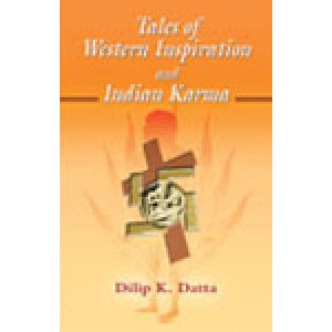 Tales of Western Inspiration and Indian Karma