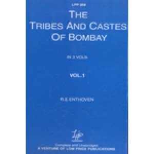 The Tribes and Castes of Bombay (in 3 Vols.)