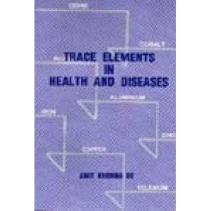 Trace Elements In Health And Diseases