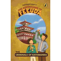 The Criminals of Kathmandu-The Adventures of Feluda - Paperback