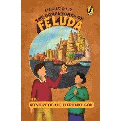 The Mystery of the Elephant God-The Adventures of Feluda - Paperback