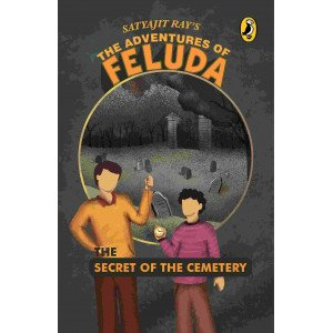 The Secret of the Cemetery-The Adventures of Feluda - Paperback