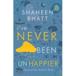 I've Never Been (Un) Happier - Paperback