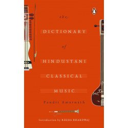 The Dictionary of Hindustani Classical Music - Hardback