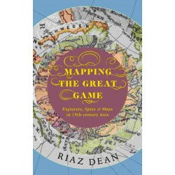 Mapping the Great Game - Hardback