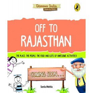 Discover India: Off to Rajasthan