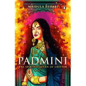 Padmini  - The Spirited Queen of Chittor