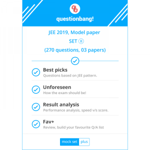 JEE 2019, Model paper set (II)