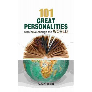 101 Great Personalities who Change the World