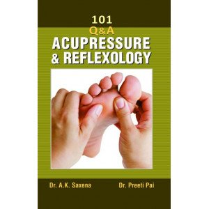 101 Questions on Acupressure and Reflexology