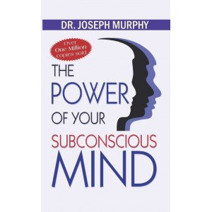 The Power of Your Subconscious Mind - Paperback