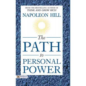 The Path to Personal Power - Paperback