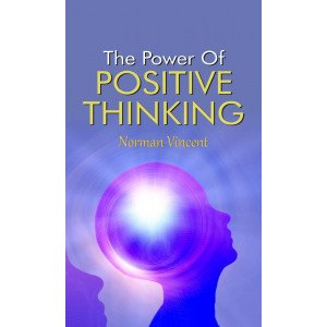The Power of Positive Thinking - Hardcover