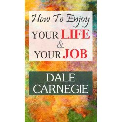 How to Enjoy Your Life and Your Job - Hardcover