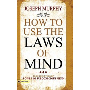 How to Use The Laws of Mind - Paperback