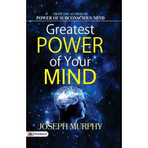 Greatest Power of Your Mind - Paperback
