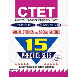 CTET Central Teacher Eligibility Test Paper-II (Class : VI-VIII) Social Studies and Social Science 15 Practice Sets - Paperback