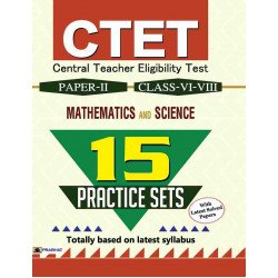 CTET Central Teacher Eligibility Test Paper-II (Class : VI-VIII) Mathematics and Science 15 Practice Sets - Paperback