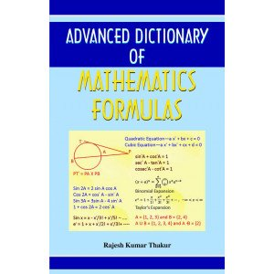 Advanced Dictionary of Mathematics Formulas