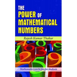 The Power of Mathematical Numbers