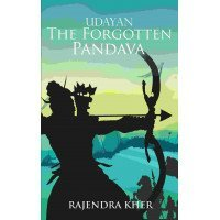Udayan The Forgotten Pandava