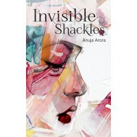 Invisible Shackles