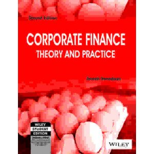 Corporate Finance Theory and Practice, 2ed