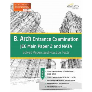 Wiley\'s B. Arch Entrance Examination JEE Main Paper 2 and NATA: Solved Papers and Practice Tests