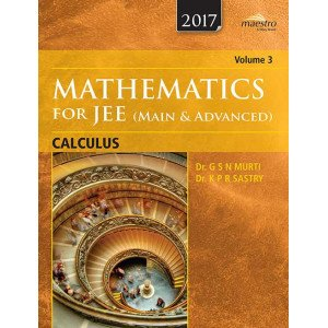Wiley\'s Mathematics for JEE (Main & Advanced): Calculus, Vol 3
