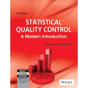 Statistical Quality Control: A Modern Introduction, 6ed