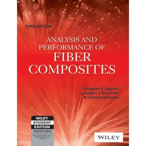 Analysis and Performance of Fiber Composites, 3ed